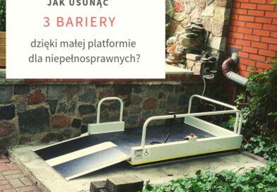 Jak usunąć 3 bariery, korzystając z małej platformy dla niepełnosprawnych?